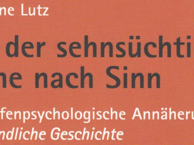 """Online Buchvorstellung: Christiane Lutz """"Von der sehnsüchtigen Suche nach Sinn"""""""