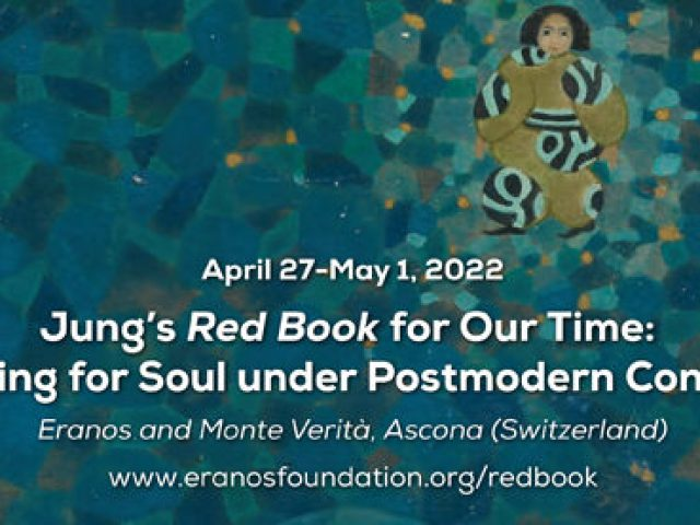 The Red Book for our Time – 2022 Event in Eranos
